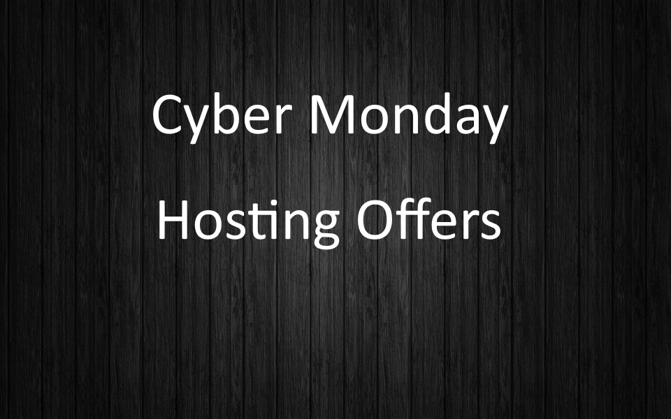 Cyber Monday Hosting Offers